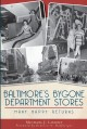 Baltimore's Bygone Department Stores: Many Happy Returns (Paperback Book) at Sears.com