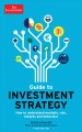 The Economist Guide to Investment Strategy: How to understand markets, risk, rewards, and behaviour (Paperback Book) at Sears.com