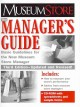 The Manager's Guide: Basic Guidelines for the New Museum Store Manager (Paperback Book) at Sears.com
