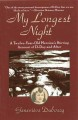 My Longest Night: A Twelve-Year-Old Heroine's Stirring Account of D-Day and After (Paperback Book) at Sears.com