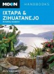 Moon Ixtapa & Zihuatanejo: Including Acapulco (Paperback Book) at Sears.com