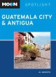 Moon Spotlight Guatemala City & Antigua (Paperback Book) at Sears.com
