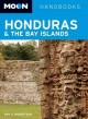Moon Handbooks Honduras & the Bay Islands (Paperback Book) at Sears.com