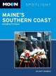 Moon Spotlight Maine's Southern Coast: Including Portland (Paperback Book) at Sears.com