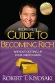 Rich Dad's Guide to Becoming Rich Without Cutting Up Your Credit Cards: Turn Bad Debt into Good Debt (Paperback Book) at Sears.com