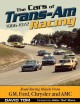 The Cars of Trans-Am Racing 1966-1972: Road Racing Muscle From GM, Ford, Chrysler, and AMC (Hardcover Book) at Sears.com