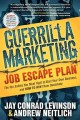 Guerrilla Marketing Job Escape Plan: The Ten Battles You Must Fight to Start Your Own Business, and How to Win Them Decisively (Paperback Book) at Sears.com