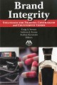 Brand Integrity: Strategies for Fighting Contraband and Counterfeit Goods (Paperback Book) at Sears.com