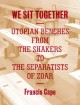 We Sit Together: Utopian Benches from the Shakers to the Separatists of Zoar (Paperback Book) at Sears.com