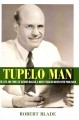 Tupelo Man: The Life and Times of George McLean, A Most Peculiar Newspaper Publisher (Hardcover Book) at Sears.com