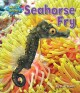 Seahorse Fry (Library Book) at Sears.com