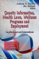 Genetic Information, Health Laws, Wellness Programs and Employment: Implications and Interactions (Paperback Book) at Sears.com