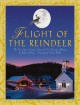 Flight of the Reindeer: The True Story of Santa Claus and His Christmas Mission (Paperback Book) at Sears.com