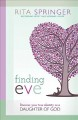 Finding Eve: Discover your true identity as a Daughter of God (Paperback Book) at Sears.com