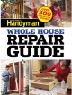 The Family Handyman Whole House Repair Guide (Paperback Book) at Sears.com