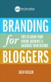 Branding for Bloggers: Tips to Grow Your Online Audience and Maximize Your Income (Paperback Book) at Sears.com