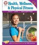 Health, Wellness, and Physical Fitness: Grades 5-8+ (Paperback Book) at Sears.com