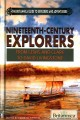 Nineteenth-Century Explorers: From Lewis and Clark to David Livingstone (Library Book) at Sears.com