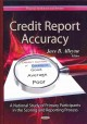 Credit Report Accuracy: A National Study of Primary Participants in the Scoring and Reporting Process (Hardcover Book) at Sears.com