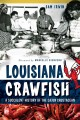Louisiana Crawfish: A Succulent History of the Cajun Crustacean (Paperback Book) at Sears.com