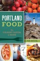 Portland Food: The Culinary Capital of Maine (Paperback Book) at Sears.com
