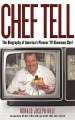 Chef Tell: The Biography of America's Pioneer TV Showman Chef (Hardcover Book) at Sears.com
