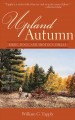 Upland Autumn: Birds, Dogs, and Shotgun Shells (Paperback Book) at Sears.com