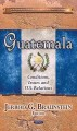 Guatemala: Conditions, Issues and U.S. Relations (Hardcover Book) at Sears.com