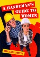 A Handyman's Guide to Women (Paperback Book) at Sears.com