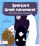 Sparkie's Great Adventures: The Great Space Adventure (Paperback Book) at Sears.com