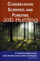 Conservation Scientists and Foresters: A Practical Manual for Job-Hunters and Career-Changers (Paperback Book) at Sears.com