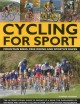 Cycling for Sport: Mountain Bikes, Free Riding and Sportive Races: The Ultimate Visual Guide to Moving Up a Gear: The Challenges of Off-Road and On-Road Cycling in over 230 Step-by-Step Photographs (Paperback Book) at Sears.com