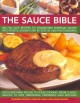 The Sauce Book: 400 Fail-Safe Recipes to Transform Everyday Dishes into Feasts, Shown Step by Step in 1400 Photographs, add Something Special to Your Cooking, From Classic Sauces to Dips, Dressings, Preserves and Relishes (Paperback Book) at Sears.com