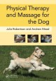 Physical Therapy and Massage for the Dog (Hardcover Book) at Sears.com