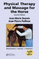 Physical Therapy and Massage for the Horse: Biomechanics-Excercise-Treatment (Paperback Book) at Sears.com