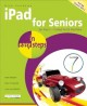 iPad for Seniors: For Ipad 2-5 (Ipad Air) & Ipad Mini (Paperback Book) at Sears.com