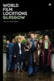 World Film Locations: Glasgow (Paperback Book) at Sears.com