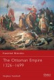 The Ottoman Empire 1326-1699 (Paperback Book) at Sears.com