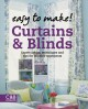 Easy to Make! Curtains & Blinds: Expert Advice, Techniques and Tips for Window Treatments (Hardcover Book) at Sears.com