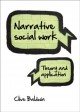 Narrative Social Work: Theory and Application (Paperback Book) at Sears.com