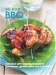 Big Book of BBQ: Delicious and Inspiring Recipes for Barbecues, Griddle Pans and Hot Plates (Hardcover Book) at Sears.com