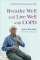 Breathe Well and Live Well With COPD: A 28-Day Breathing Exercise Plan (Paperback Book) at Sears.com