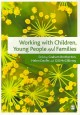 Working with Children, Young People and Families (Paperback Book) at Sears.com
