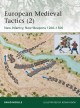 European Medieval Tactics: New Infantry, New Weapons 1260-1500 (Paperback Book) at Sears.com