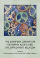 The European Convention on Human Rights and the Employment Relation (Hardcover Book) at Sears.com