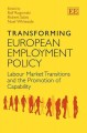 Transforming European Employment Policy: Labour Market Transitions and the Promotion of Capability (Hardcover Book) at Sears.com