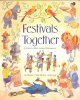 Festivals Together: A Guide to Multi-Cultural Celebration (Paperback Book) at Sears.com