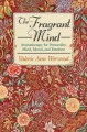 The Fragrant Mind: Aromatherapy for Personality, Mind, Mood, and Emotion (Paperback Book) at Sears.com