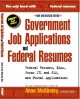 Government Job Applications & Federal Resumes: Federal Resumes, Ksas Forms171 and 612 and Postal Applications (Paperback Book) at Sears.com
