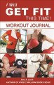 I Will Get Fit This Time!: Workout Journal (Paperback Book) at Sears.com